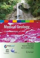 Medical Geology ebook by Olle Selinus,Robert B. Finkelman,Jose A. Centeno