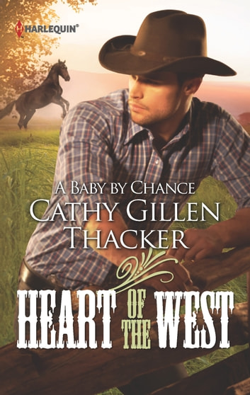 A Baby by Chance ebook by Cathy Gillen Thacker
