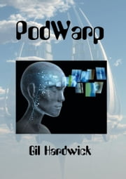 PodWarp ebook by Gil Hardwick