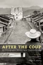 After the Coup ebook by Timothy J. Smith,Abigail E Adams