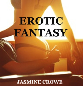 Erotic Fantasy ebook by Susan Lewis aka Jasmine Crowe