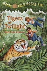 Tigers at Twilight ebook by Mary Pope Osborne