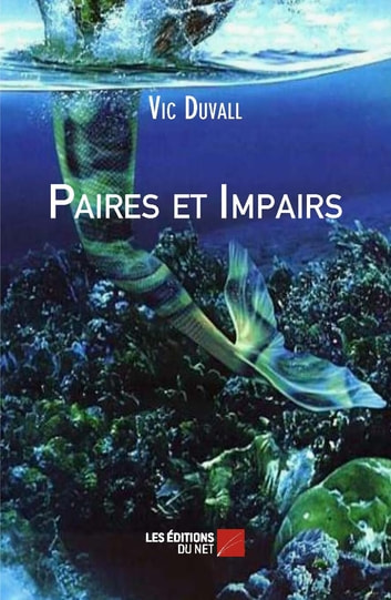 Paires et Impairs eBook by Vic Duvall