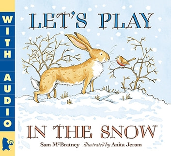 Let's Play in the Snow: A Guess How Much I Love You Storybook ebook by Sam McBratney