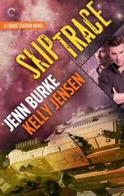 Skip Trace ebook by Kelly Jensen,Jenn Burke