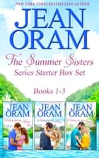 The Summer Sisters: Series Starter Box Set (Books 1-3) - Sweet Small Town Romance ebook by