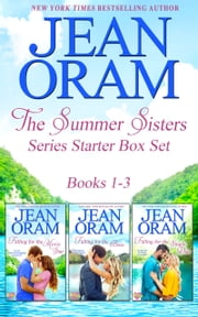 The Summer Sisters: Series Starter Box Set (Books 1-3) - Sweet Small Town Romance ebook by Jean Oram
