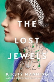 The Lost Jewels - A Novel ebook by Kirsty Manning