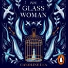 The Glass Woman audiobook by