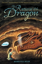 The Return of the Dragon ebook by Rebecca Rupp
