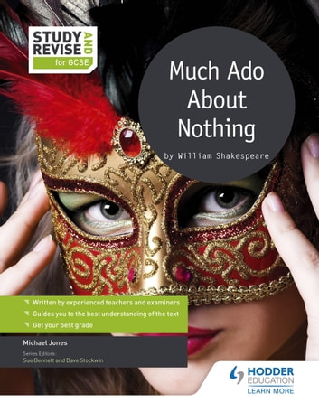 Study and Revise for GCSE: Much Ado About Nothing ebook by Mike Jones