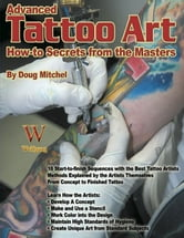 Advanced Tattoo Art ebook by Doug Mitchel
