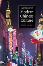 The Cambridge Companion to Modern Chinese Culture ebook by Kam Louie