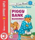 The Berenstain Bears' Piggy Bank Blessings ebook by Stan and Jan Berenstain w/ Mike Berenstain