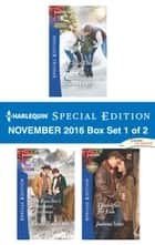 Harlequin Special Edition November 2016 Box Set 1 of 2 - An Anthology ebook by Allison Leigh, Karen Templeton, Joanna Sims