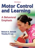 Motor Control and Learning 5th Edition ebook by Schmidt, Richard A.