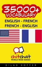 35000+ English - French French - English Vocabulary ebook by Gilad Soffer
