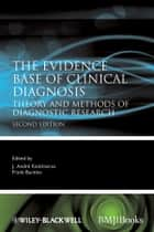 The Evidence Base of Clinical Diagnosis ebook by J. Andre Knottnerus,Frank Buntinx