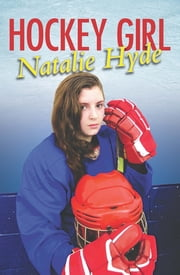 Hockey Girl ebook by Natalie Hyde