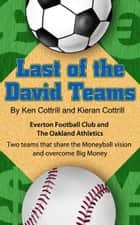Last of the David Teams ebook by Ken Cottrill
