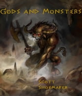 Gods and Monsters: Episode One ebook by Scott Shoemaker