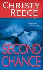 Second Chance ebook by Christy Reece