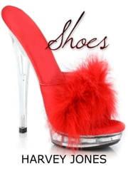 Shoes ebook by Harvey Jones
