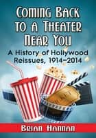 Coming Back to a Theater Near You ebook by Brian Hannan
