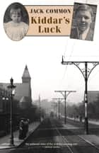Kiddar's Luck ebook by Jack Common