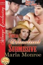 Their Reluctant Submissive ebook by Marla Monroe