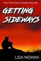 Getting Sideways ebook by Lisa Nowak