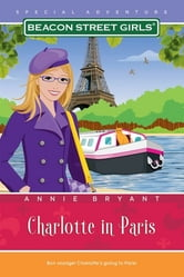 Charlotte in Paris ebook by Annie Bryant