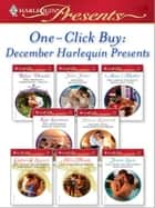 One-Click Buy: December Harlequin Presents ebook by Robyn Donald,Julia James,Anne Mather,Kim Lawrence,Sharon Kendrick,Catherine Spencer