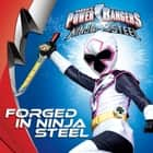 Forged in Ninja Steel ebook by Sara Schonfeld