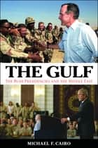 The Gulf ebook by Michael F. Cairo