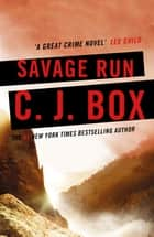 Savage Run ebook by C. J. Box