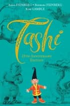 Tashi 25th Anniversary Edition ebook by Anna Fienberg, Barbara Fienberg, Kim Gamble