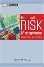 Financial Risk Management ebook by Allan M. Malz