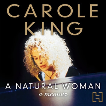 A Natural Woman audiobook by Carole King