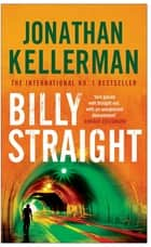 Billy Straight - An outstandingly forceful thriller ebook by Jonathan Kellerman