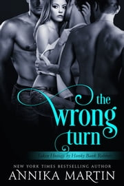 The Wrong Turn ebook by Annika Martin