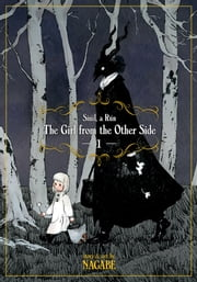 The Girl From the Other Side: Siúil, a Rún Vol. 1 ebook by Nagabe