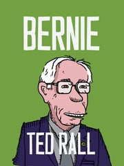 Bernie ebook by Ted Rall