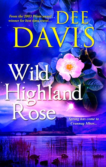 Wild Highland Rose ebook by Dee Davis