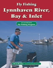 Fly Fishing Lynnhaven River, Bay & Inlet - An Excerpt from Fly Fishing Virginia ebook by Beau Beasley,King Montgomery