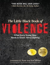 The Little Black Book of Violence ebook by Lawrence A. Kane,Kris Wilder,Lt. Colonel John R. Finch