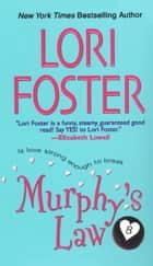 Murphy's Law ebook by Lori Foster