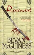 Revenant - Book Three of The Eleven Kingdoms ebook by Bevan McGuiness