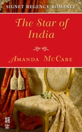 The Star of India - Signet Regency Romance (InterMix) ebook by Amanda McCabe