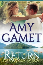 Return to Moon Lake ebook by Amy Gamet